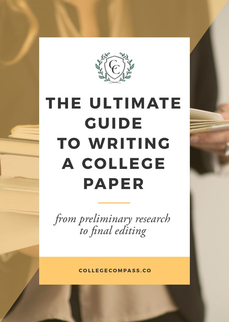 The Ultimate Guide to Writing a College Paper - College Compass