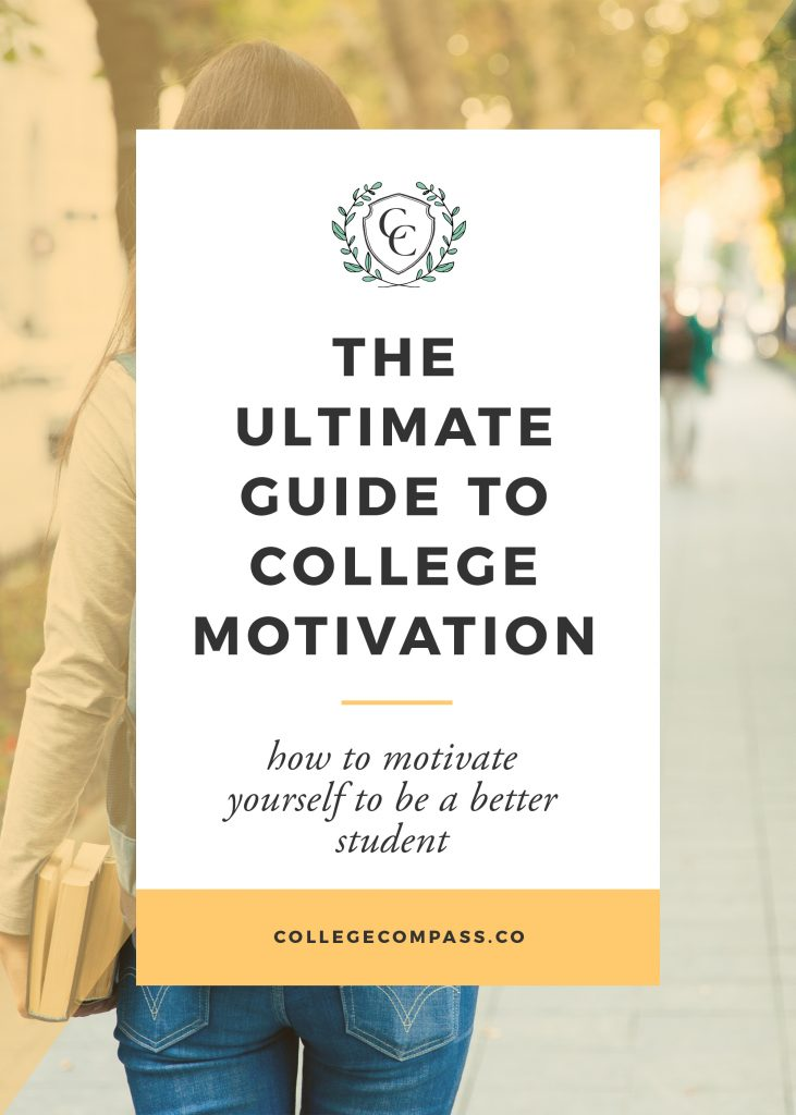 The Ultimate Guide to College Motivation