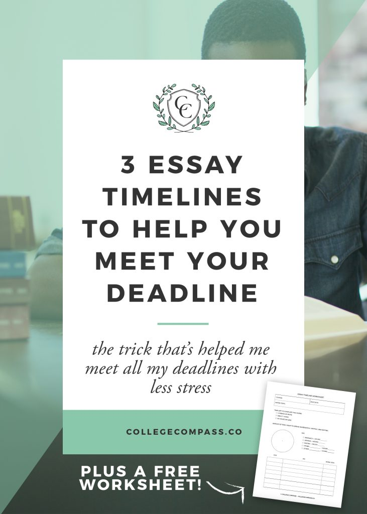 3 Essay Timeline Options to Help You Meet Your Deadline