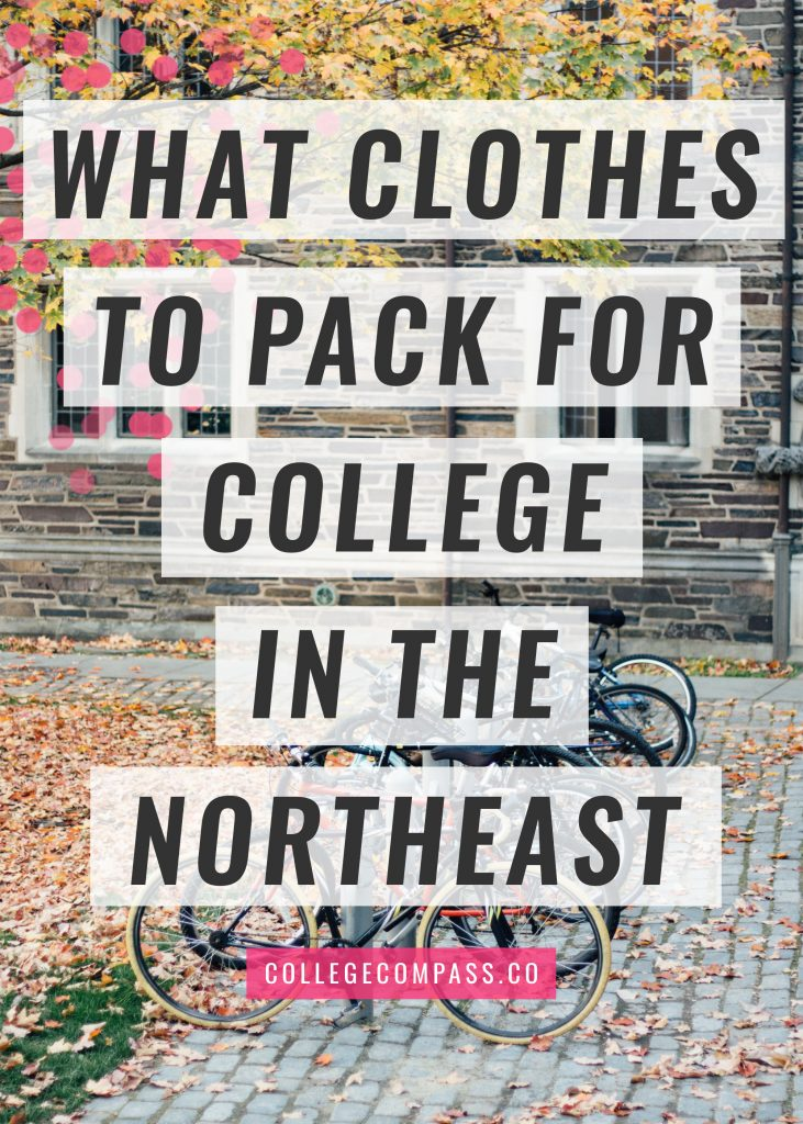 The ultimate collection of clothing tips and guidelines for what to pack for college in the Northeast, with advice from over 40 students!