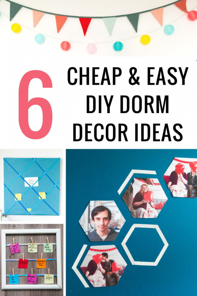 6 Cheap and Easy DIY Dorm Decor Ideas